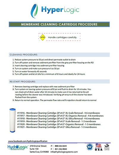 How to use a HyperLogic membrane cleaning cartridge.
